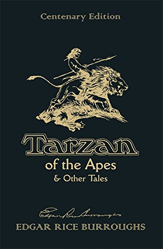 9780575134416: Tarzan of the Apes & Other Tales: Centenary Edition