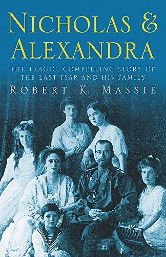 9780575400061: Nicholas and Alexandra (Tragic, Compelling Story of the Last Tsar and His Family)