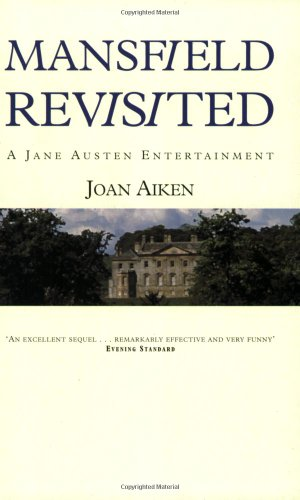 9780575400245: Mansfield Revisited: A Jane Austen Entertainment (Jane Austen Entertainments)