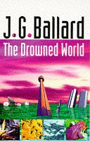 9780575401297: The Drowned World