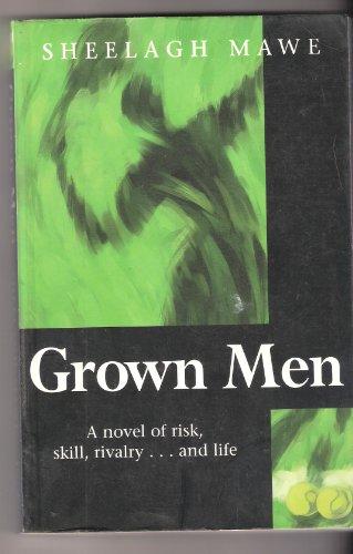 Grown Men: Sheelagh Mawe