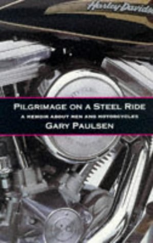 9780575401884: Pilgrimage on a Steel Ride: A Memoir of Men and Motorcycles