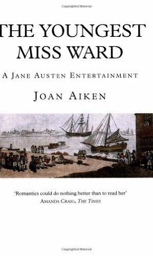 9780575402003: The Youngest Miss Ward (A Jane Austen entertainment)