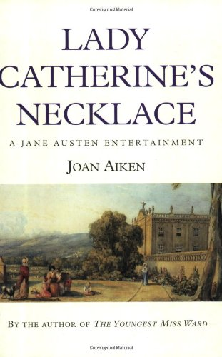 9780575403154: Lady Catherine's Necklace (A Jane Austen Entertainment)