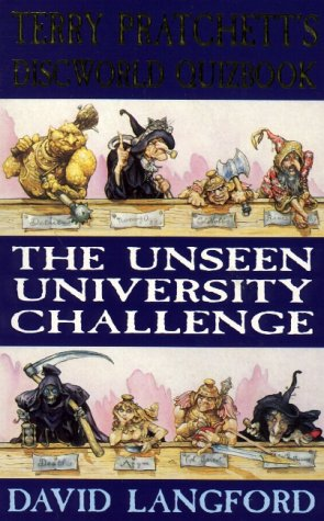 9780575600003: The Unseen University Challenge: Terry Pratchett's Discworld Quizbook (GOLLANCZ S.F.)