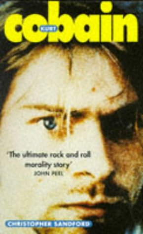 9780575600386: Kurt Cobain (Hors Catalogue)