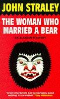 9780575600539: The Woman Who Married a Bear (Alaskan Mystery S.)