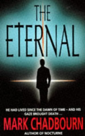 The Eternal (0575600624) by Mark Chadbourn