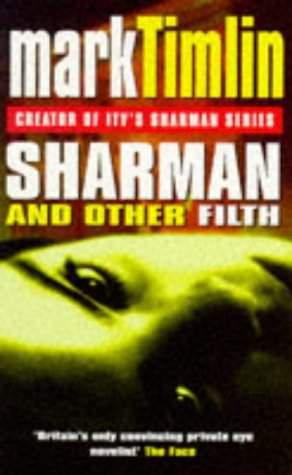 9780575601017: Sharman and the Other Filth