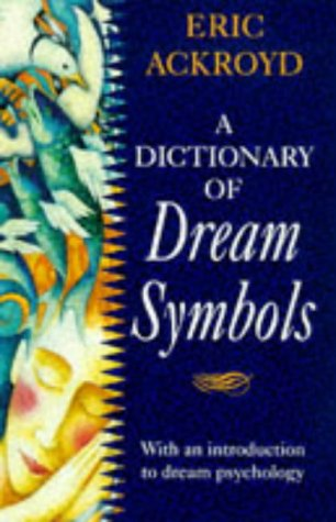 9780575601819: Dictionary of Dream Symbols: With an Introduction to Dream Psychology