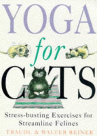 9780575601826: Yoga For Cats: Yoga For Cats (PB)