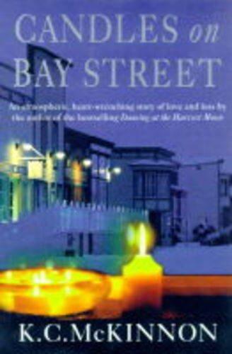 Candles on Bay Street: K.C. McKinnon