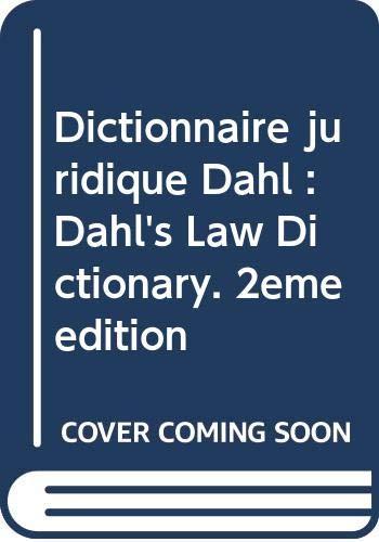 9780575886742: Dictionnaire juridique Dahl : Dahl's Law Dictionary. 2ème édition