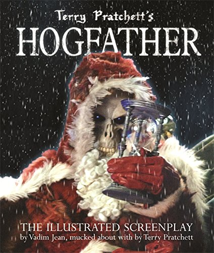 9780575986565: Terry Pratchett's Hogfather: The Illustrated Screenplay