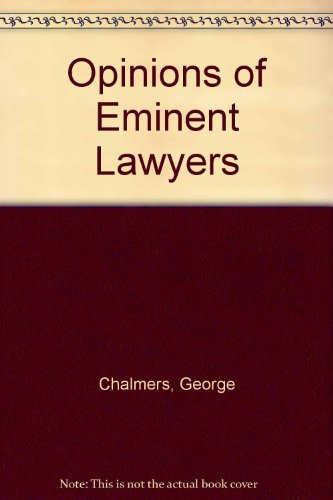 Opinions Of Eminent Lawyers (1971 FACSIMILE EDITION)