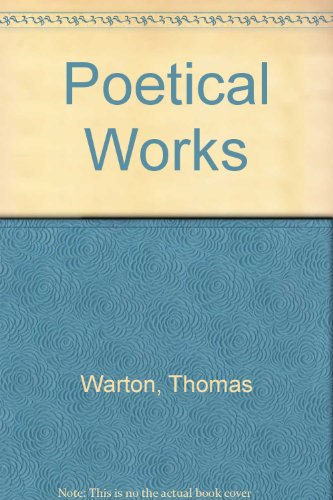 The Poetical Works of Thomas Warton (2 Volume Set): Warton, Thomas