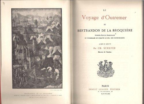 9780576031004: Recueil de voyages et de documents pour servir a l'histoire de la geographie depuis le 13e jusqu'a la fin du 16e siecle, tome 12 : Le voyage d'outremer de Bertrandon de La Broquière