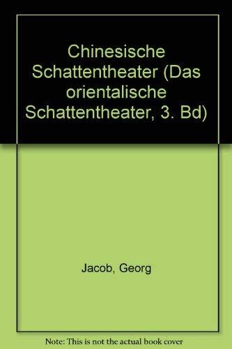 9780576034456: Das Chinesische Schattentheater.