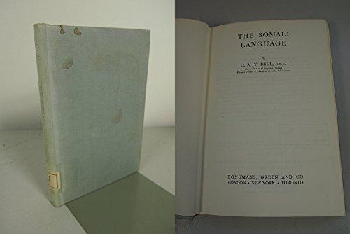 The Somali language,: Bell, Christopher Richard Vincent