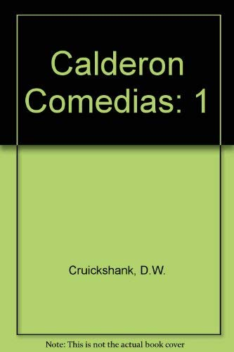 9780576141017: Calderon Comedias: Textual Criticism (Comedias: Volume I) (Spanish and English Edition)