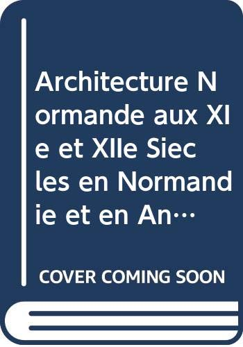9780576152112: Architecture Normande aux XIe et XIIe Siecles en Normandie et en Angleterre