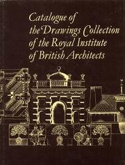 Catalogue of the Drawings collection of the Royal Institute of British Architects. Volume G-K: ...