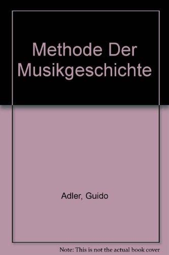 9780576281805: Methode der Musikgeschichte