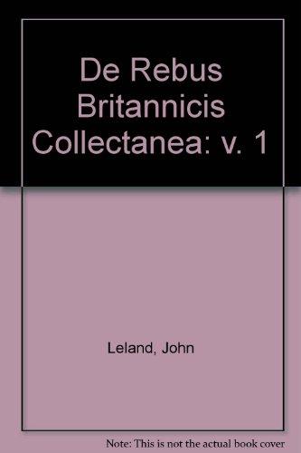 9780576722353: De Rebus Britannicis Collectanea: v. 1