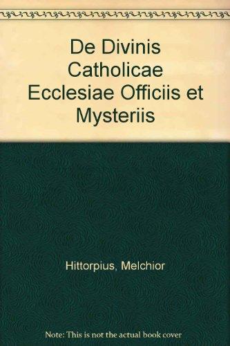 9780576991704: De Divinis Catholicae Ecclesiae Officiis et Mysteriis