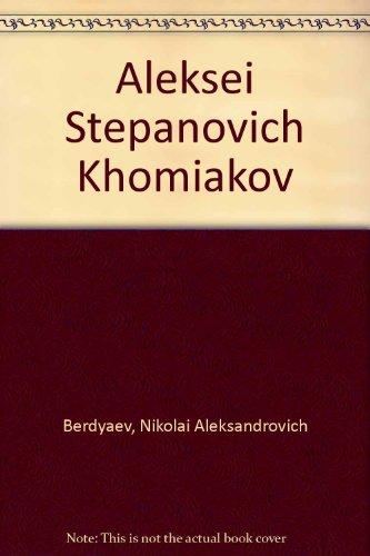 9780576992671: Aleksei Stepanovich Khomiakov