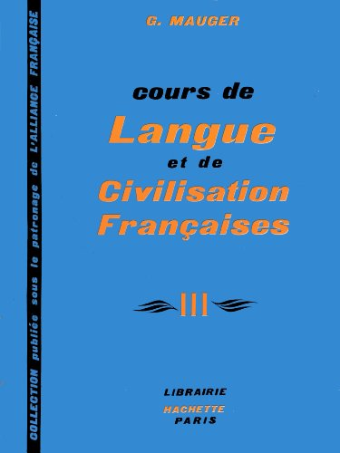 Cours de Langue et de Civilisation Francaises: v. 3 (9780577045031) by Gaston Mauger
