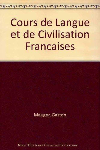 9780577045048: Cours de Langue et de Civilisation Francaises
