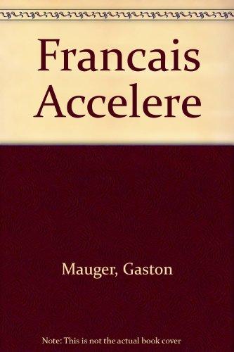 Francais Accelere (0577045091) by Mauger, Gaston; Brueziere, M