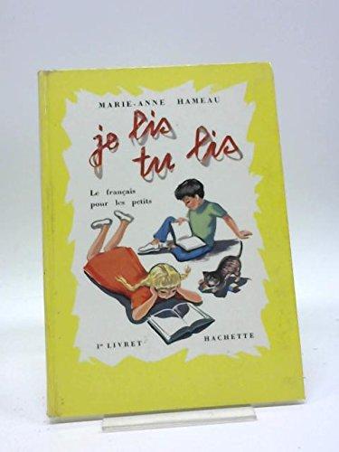 Je Lis, Tu Lis: Pt. 1: le: Marie-Anne Hameau