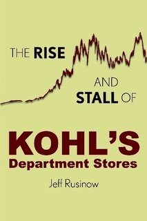 The Rise and Stall of Kohl's Department Stores: Jeff Rusinow