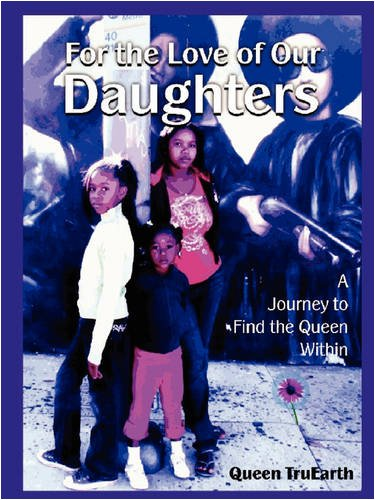 9780578000428: For the Love of Our Daughters