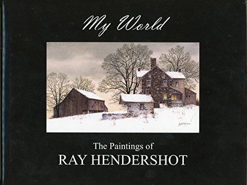 9780578000787: My World, The Paintings of Ray Hendershot