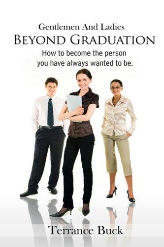 9780578001180: Gentlemen & Ladies: Beyond Graduation.