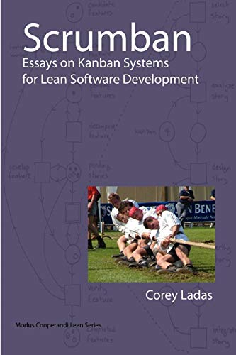 9780578002149: Scrumban - Essays on Kanban Systems for Lean Software Development (Modus Cooperandi Lean)