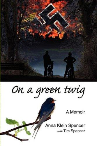 9780578002279: On a Green Twig