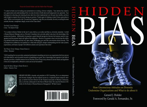 Hidden Bias How Unconscious Attitudes On Diversity Undermine Organizations And What To Do About It