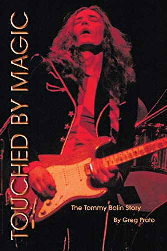 9780578003177: Touched by Magic: The Tommy Bolin Story