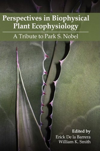 9780578004211: Perspectives in Biophysical Plant Ecophysiology: A Tribute to Park S. Nobel
