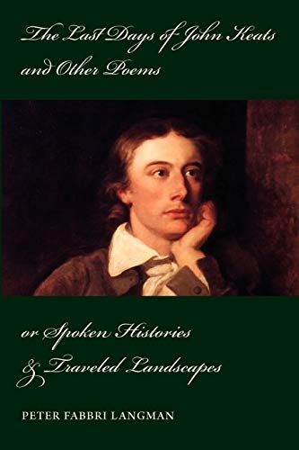 9780578005539: The Last Days of John Keats and Other Poems