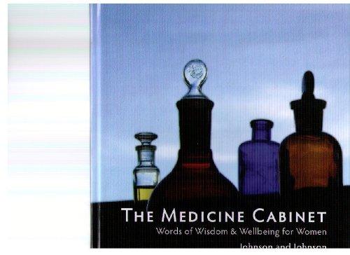 The Medicine Cabinet: Words of Wisdom & Wellbeing for Women: Nancy Johnson