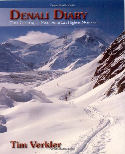 9780578006710: Denali Diary: Clean Climbing On North America's Highest Mountain