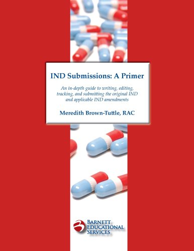 IND Submissions: A Primer