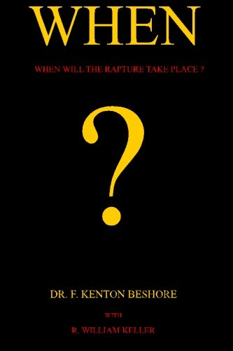 9780578007021: When?: When Will The Rapture Take Place?