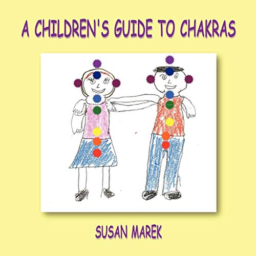 9780578007410: A Children's Guide to Chakras