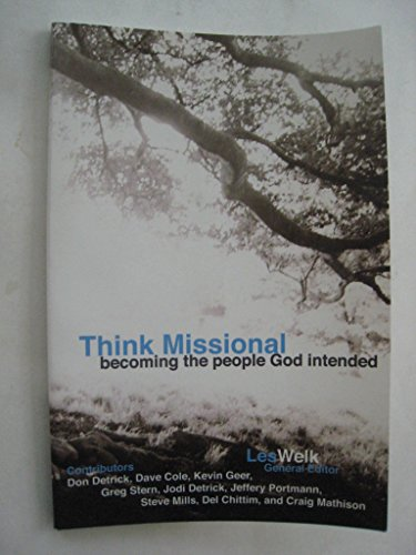 9780578007885: Think Missional, becoming the people God intended